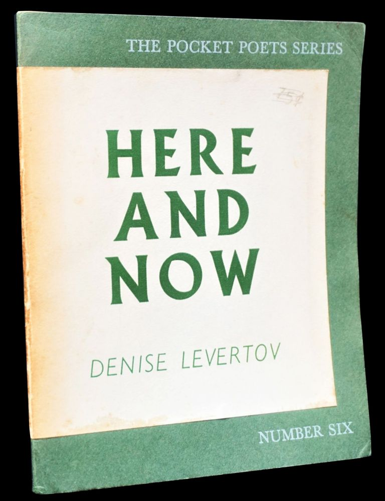 Here and Now. Denise Levertov.