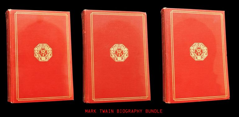 Mark Twain: A Biography (Three Volumes). Albert Bigelow Paine, Mark Twain.