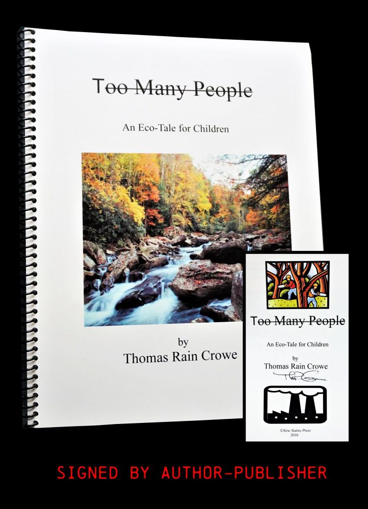 Too Many People: An Eco-Tale for Children. Thomas Rain Crowe