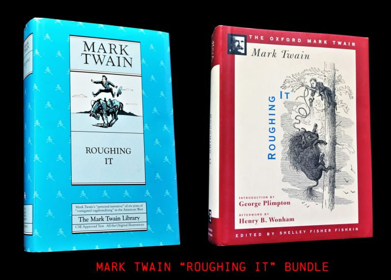 Roughing It (Two Editions). Mark Twain