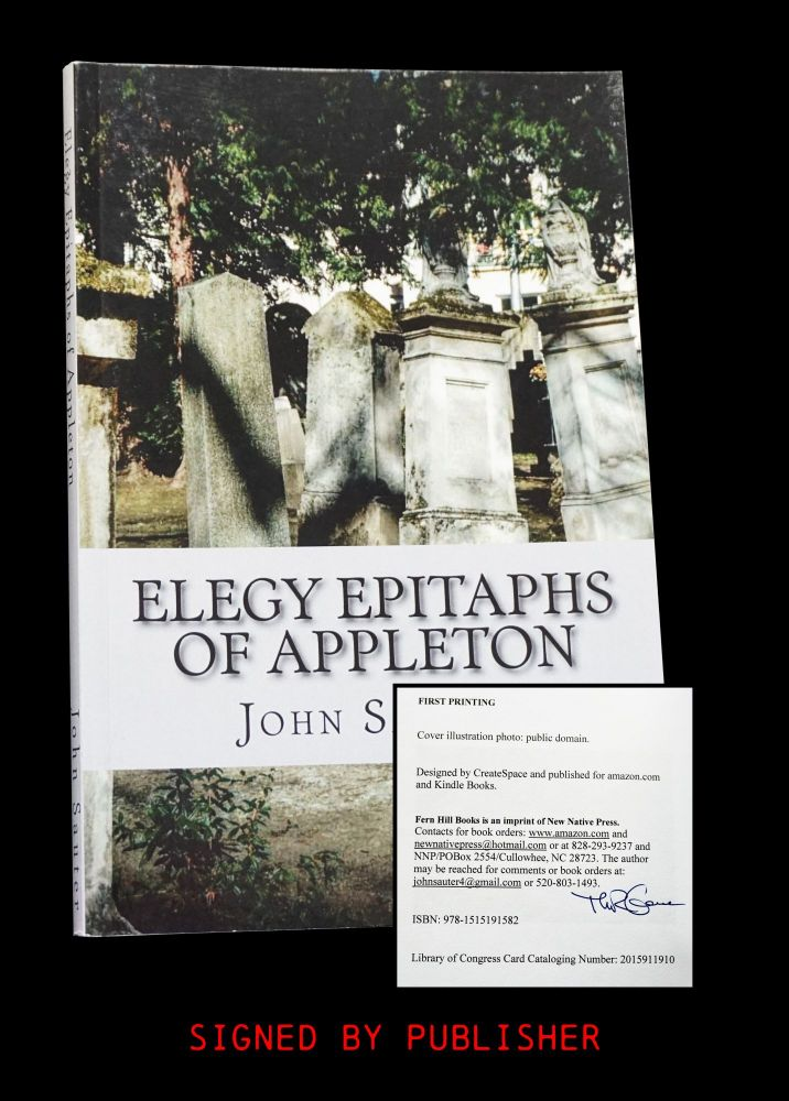 Elegy Epitaphs of Appleton. John Sauter