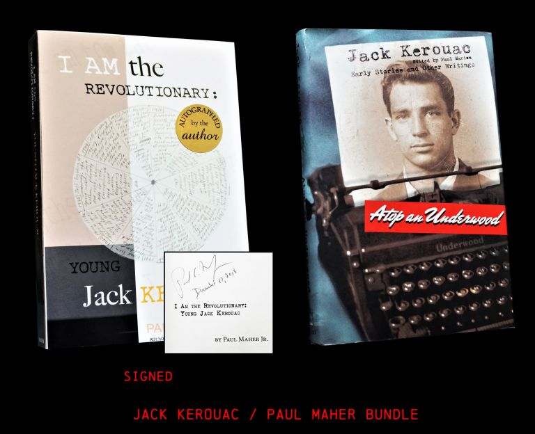 I Am the Revolutionary: Young Jack Kerouac with: Atop an Underwood. Paul Maher Jr., Paul Marion,...