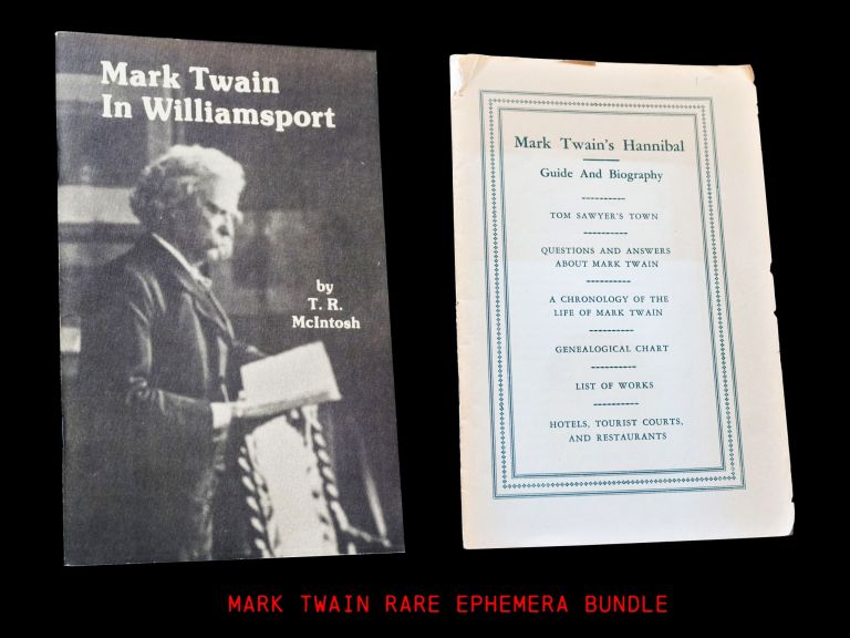 Mark Twain in Williamsport with: Mark Twain's Hannibal Guide and Biography. T. R. McIntosh, John...