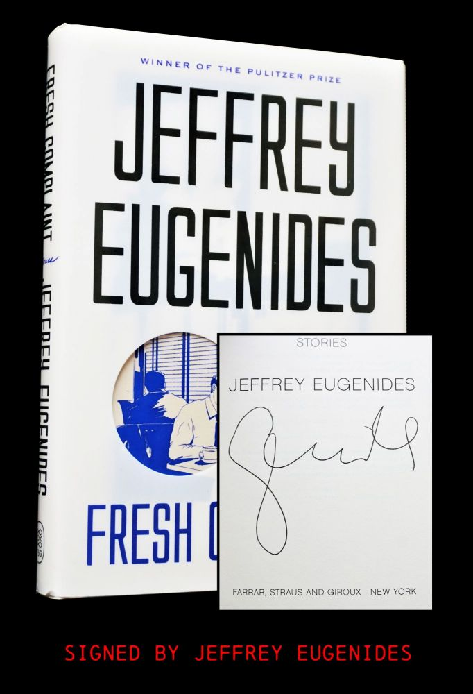 Fresh Complaint. Jeffrey Eugenides