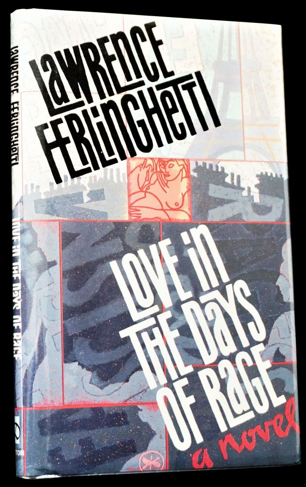 Love in the Days of Rage. Lawrence Ferlinghetti