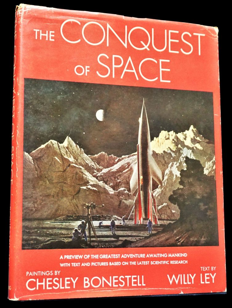 The Conquest of Space. Chesley Bonestell, Willy Ley