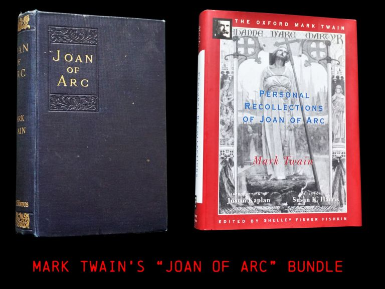 Personal Recollections of Joan of Arc (Two Editions). Mark Twain.