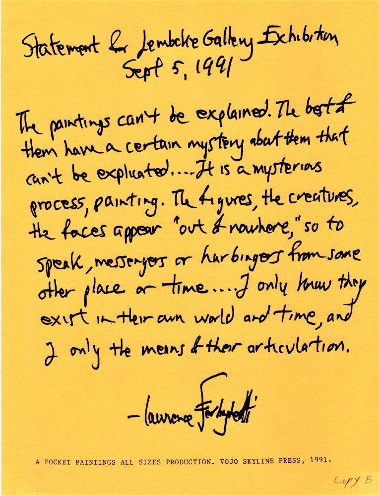 Statement for Peter Lembcke Gallery Exhibition. Lawrence Ferlinghetti.