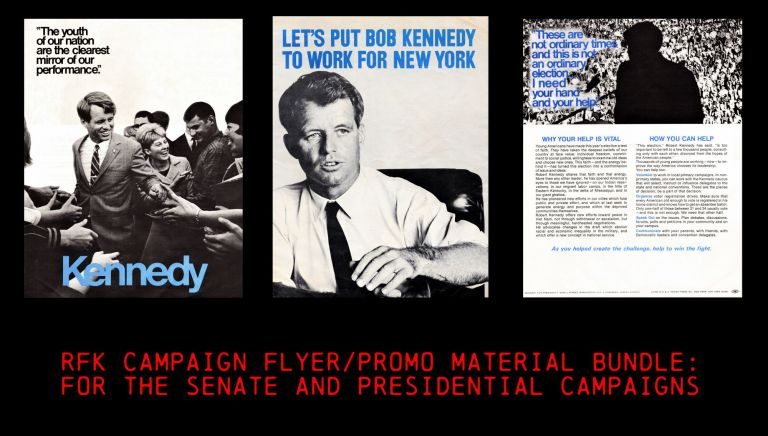 """Pamphlet for Senatorial Campaign (""""Let's Put Bob Kennedy to Work for New York"""") with: Presidential Campaign Flyer (Two Copies). Robert F. Kennedy."""