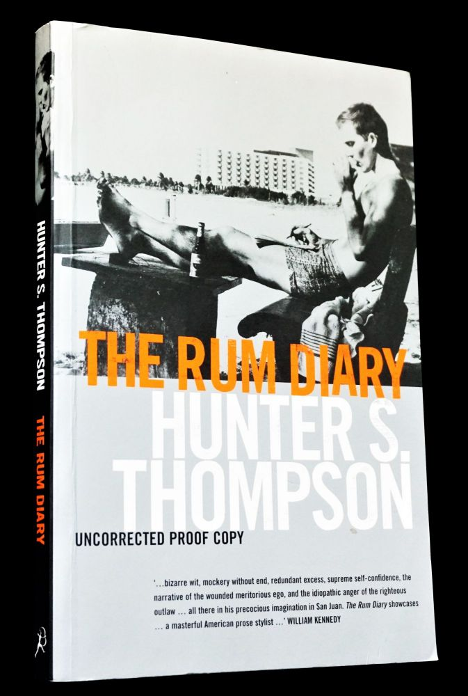 The Rum Diary (Uncorrected UK Proof Copy). Hunter S. Thompson.