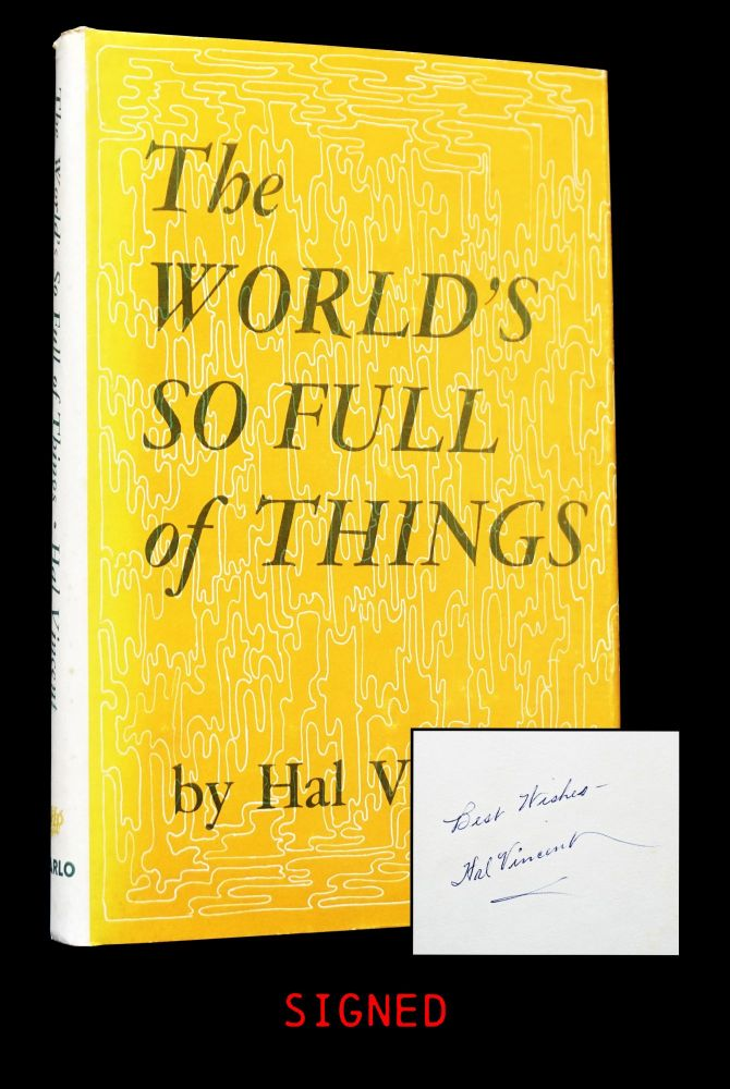 The World's So Full of Things with: Ephemera. Hal Vincent.