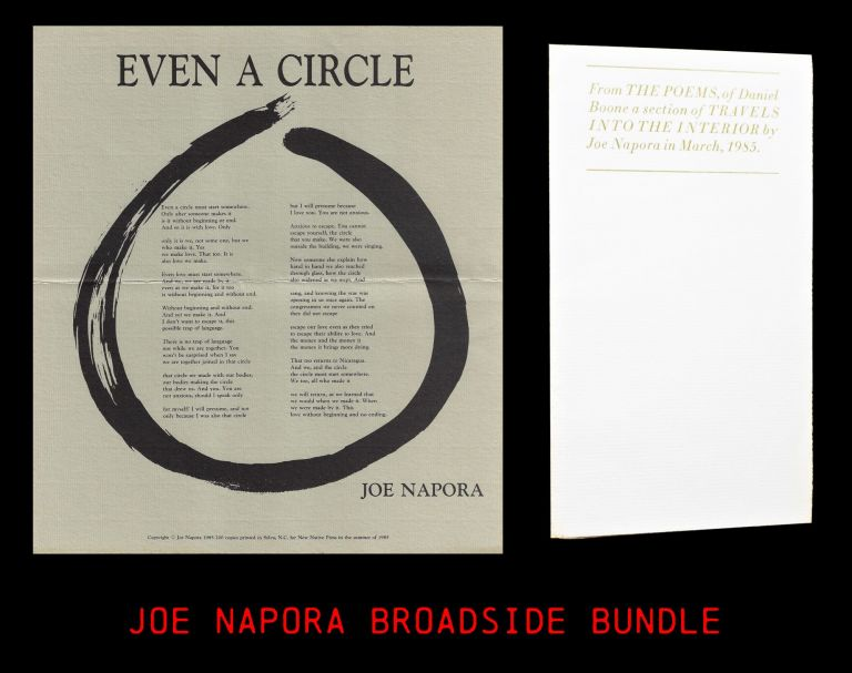 """Two Broadsides: """"From THE POEMS, of Daniel Boone a section of TRAVELS INTO THE INTERIOR"""" with: """"Even a Circle"""" Joe Napora."""