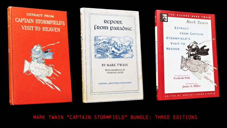 Extract from Captain Stormfield's Visit to Heaven (Three Editions). Mark Twain.