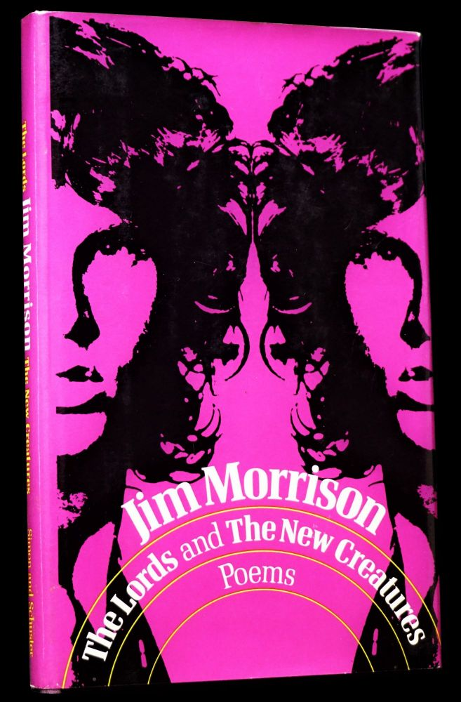 The Lords and The New Creatures: Poems. Jim Morrison.