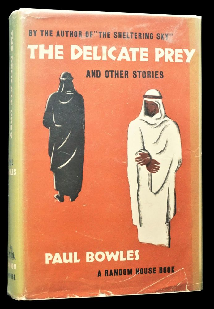The Delicate Prey and Other Stories. Paul Bowles.