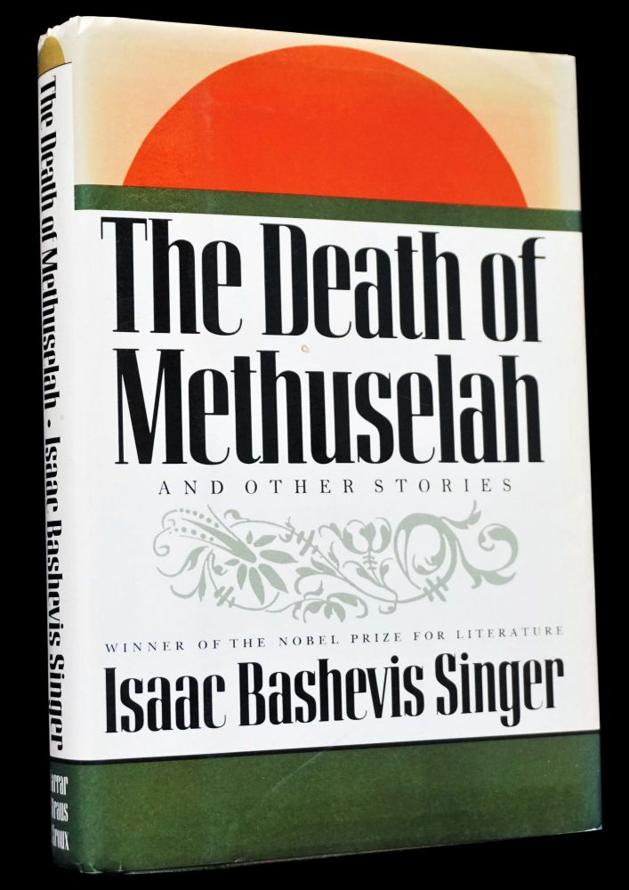 The Death of Methuselah and Other Stories. Isaac Bashevis Singer.
