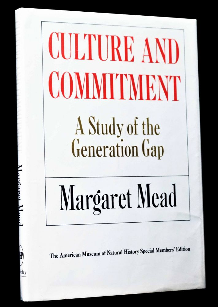 Culture and Commitment: A Study of the Generation Gap. Margaret Mead.