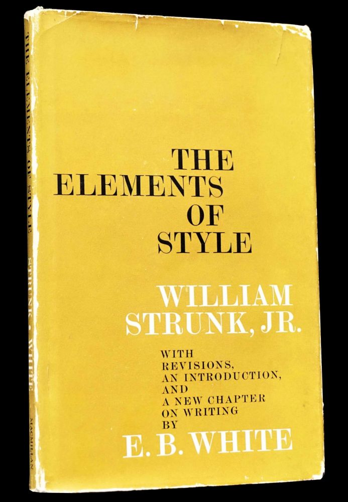 The Elements of Style. William Strunk Jr., E. B. White.