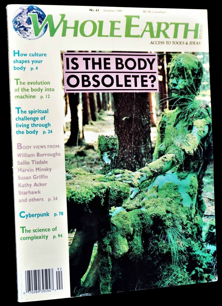 Whole Earth Review No. 63 (Summer 1989). Kevin Kelly, Kathy Acker, William S. Burroughs, William Gibson, Nina Hartley, Richard Kadrey, Audre Lorde.