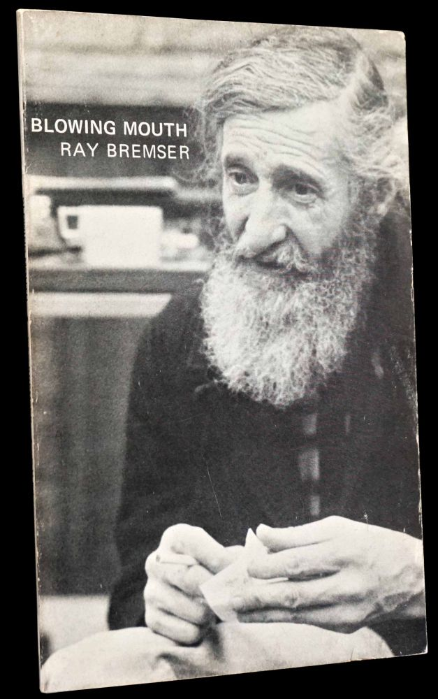 Blowing Mouth/ The Jazz Poems 1958-1970. Ray Bremser.
