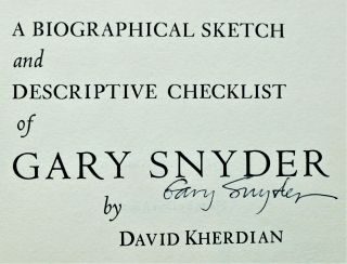 Gary Snyder - A Biographical Sketch and Descriptive Checklist