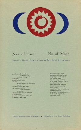 Net of Sun Net of Moon: Pawnee Hand Game Visions for Paul Blackburn