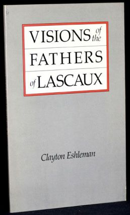 Visions of the Fathers of Lascaux
