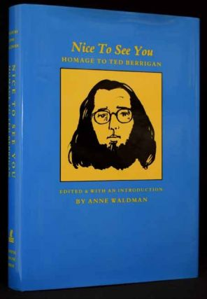 Nice To See You: Homage to Ted Berrigan with: Laid-in Ephemera