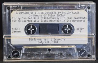 A Concert of String Quartets by Philip Glass In Memory of Brian Buczak