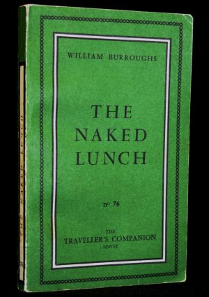"""Six Editions of Naked Lunch with: """"Naked Lunch at the Bourgeois Pig: William S. Burroughs Re-member-ed"""" DVD, all From the Collection of Jim McCrary"""