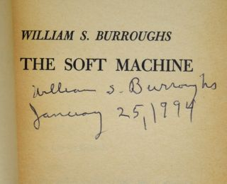The Soft Machine, Signed Third Softcover Printing with: The Soft Machine, First Softcover Printing