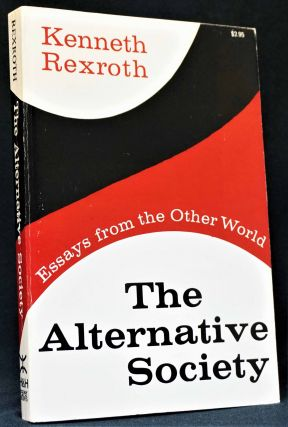 The Alternative Society: Essays from the Other World