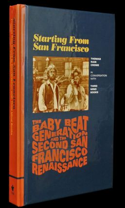 Starting from San Francisco: Thomas Rain Crowe in Conversation with Third Mind Books.