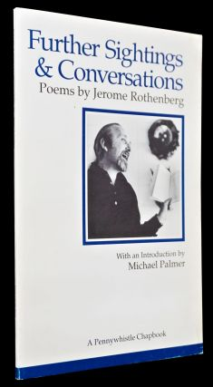 New Selected Poems 1970-1985 with: Further Sightings & Conversations