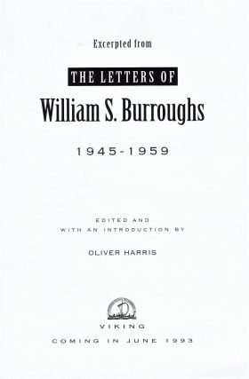 Original Photographic Negatives of William S. Burroughs with: Disc of Digitized Images Thereof with: The Letters of William S. Burroughs 1945-1959 with: Call Me Burroughs: A Life