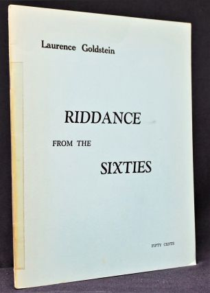 Riddance from the Sixties with: Ephemera