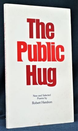 The Public Hug: New and Selected Poems
