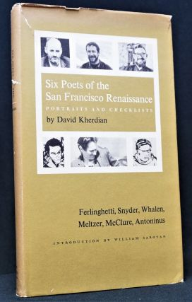 Six Poets of the San Francisco Renaissance: Portraits and Checklists with: Prospectus & Ephemera