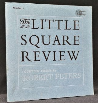 The Little Square Review Number 2: Fourteen Poems by Robert Peters