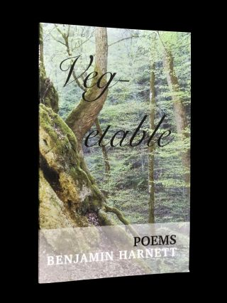 Vegetable: Poems by Benjamin Harnett with: Crossing the Kattegat: Poems by Chuck Miller