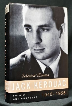 Jack Kerouac: Selected Letters (Edited by Ann Charters)