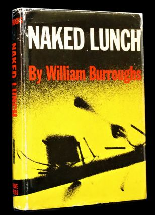 Naked Lunch (First American Edition, First Printing) with: Later Printing