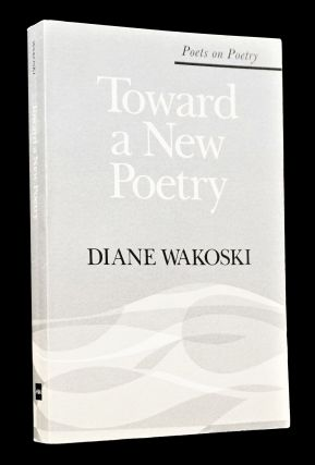 Toward a New Poetry