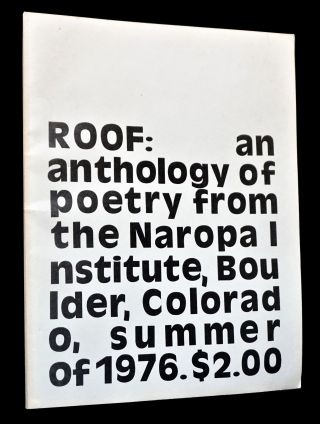 Roof: An Anthology of Poetry from the Naropa Institute, Boulder, Colorado, Summer of 1976
