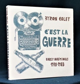 C'est la Guerre: Early Writings 1978-1983