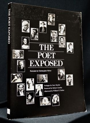The Poet Exposed: Portraits by Christopher Felver with: Ephemera