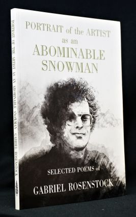 Portrait of the Artist as an Abominable Snowman: Selected Poems