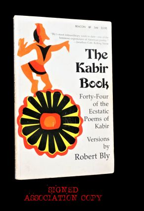 The Kabir Book: Forty-Four of the Ecstatic Poems of Kabir, Versions by Robert Bly