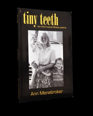 Tiny Teeth: The Wormwood Review Poems