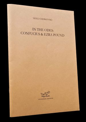 In the Odes: Confucius & Ezra Pound